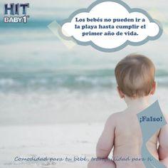 Creciendo con Hit Baby1: ¿Debes esperar hasta el primer año para llevar al bebé a la playa? ¡Falso! #bebés #mitos #playas #niños #niñas #protección