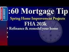 Spring Home Improvements FHA 60 Second Mortgage Tip Second Mortgage, Mortgage Tips, Home Improvement Loans, Home Improvement Projects, Buying Your First Home, Home Buying, Home Refinance, Home Equity Loan, Loans For Bad Credit