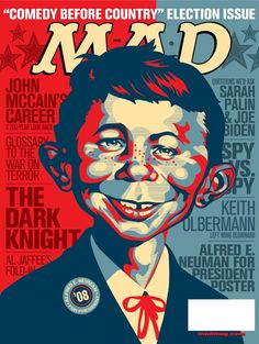 MAD magazine cover 'Comedy before country' during 2008 US presidential elections Mad Magazine, Print Magazine, Life Magazine, Magazine Covers, Magazine Rack, Alfred E Neuman, Mad Tv, Tv Movie, Culture Pop