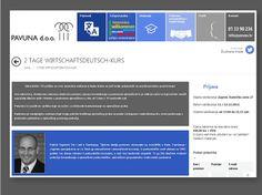 2 TAGE WIRTSCHAFTSDEUTSCH-KURS: Mjesto održavanja: Zagreb, Radnička cesta 27  Datum održavanja: 11. i 12.12.2013.  Vrijeme održavanja: od 17,00 do 21,15 sati  Cijena radionice za oba dana iznosi 490,00 kn + PDV.  Informacije i prijave: http://www.pavuna.hr/2-tage-wirtschaftsdeutsch-kurs/
