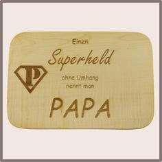 Jausenbrett, Superheld, Papa, Vatertag Bamboo Cutting Board, Father, Day, Fathers Day, Wrapping Gifts, Grilling, Packaging, Eten, Dads