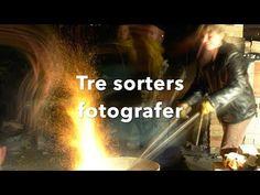 Tre sorters fotografer - YouTube