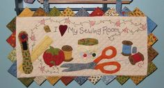 I love My Sewing Room Quilted Wall Hanging Pattern