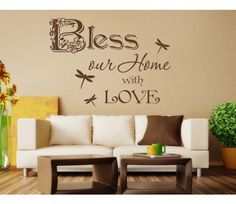 Bless our Home - WORDS & QUOTES