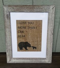Bear nursery decor Rustic nursery it's a boy Baby shower sign I love you more than I can bear by SignsofBurlap