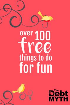 Pin now for later: The giant list of more than 100 free things to do for fun. Ideas for keeping the kids (and yourself) busy this summer :)