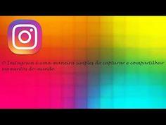 Instagram Aplicativo Para Compartilhar Fotos e Vídeos Android ♡ ♥ #18