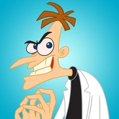 Dr. Heinz Doofenshmirtz.  Dr. Doofenshmirtz is determined to cause all kinds of mayhem.