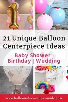 Looking for unique table decorations to make your birthday party, baby shower or wedding sparkle? One of these 21 unique balloon centerpiece ideas will no doubt fit the bill. #balloonguide Balloon Decorations Without Helium, Balloon Table Centerpieces, Birthday Balloon Decorations, Balloon Arrangements, Balloon Ideas, Centerpiece Ideas, Balloon Garland, Floating Balloons, Small Balloons
