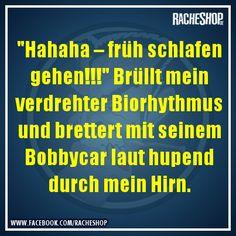 Danke, Biorythmus! #Spruch #Witz #fun #geklautbeiracheshop #Racheshop