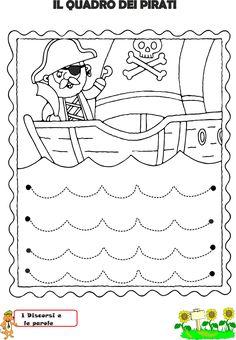 Idee e proposte didattiche per lo sviluppo e l'apprendimento. Risorse per insegnanti, educatori, genitori e Bambini Preschool Writing, Preschool Printables, Preschool Lessons, Preschool Worksheets, Kindergarten Activities, Preschool Activities, Pirate Activities, Craft Activities For Kids, Alphabet