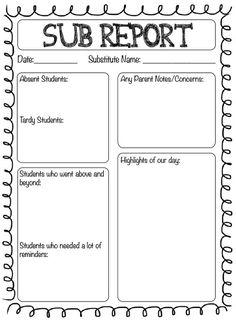Substitute Teacher Report: