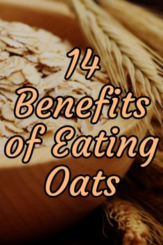 14 Benefits of Eating Oats >> http://nutritionpowered.com/14-benefits-eating-oats/