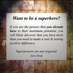 Want to be a superhero? #zerosophy