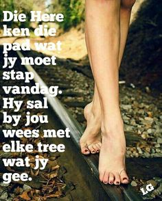 Inspirational Qoutes, Afrikaans, Kos, Life Quotes, Wisdom, Faith, Woman, Quote Life, Inspiration Quotes