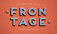 Frontage is a charming layered type system with endless design possibilities.