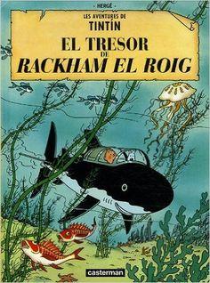 Amazon.fr - Les Aventures de Tintin : El tresor de Rackham el Roig : Edition en catalan - Hergé - Livres