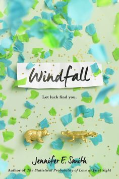 Windfall, by Jennifer E. Smith. I think this is her most complex book to date - what happens to a friendship when a bunch of money is thrown into the mix? I liked it!