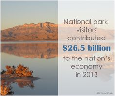 National park visitors, like you, contributed $26.5 billion to the nation's economy &  supported almost 240,000 jobs in 2013. Thank you for all you do for our country![Photo credit: NPS, Guadalupe Mountains National Park]