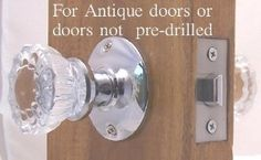 A Duplicate of the Original Depression Fluted Crystal Glass & Polished Chrome Passage set. Complete replacement set for older doors or new doors that are not pre-drilled. Not for Modern pre-Drilled Doors-See description for details. by RoussoUSA. $29.95. A perfect duplicate if the early 1900s Depression Crystal Passage knobs, all the hardware needed, plus we have upgraded to a commercial grade Tubular Latch.  Great for older doors or new doors that have NOT been  pre-drilled...