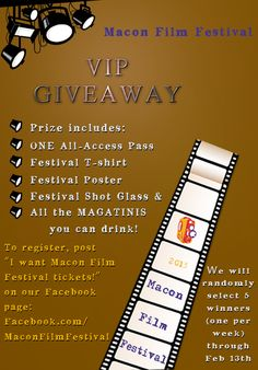 Win a VIP package to the Macon Film Festival.  https://www.Facebook.com/MaconFilmFestival