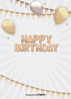 golden realistic balloon flag happy birthday background Happy Birthday Little Boy, Happy Birthday Frame, Happy Birthday Posters, Happy Birthday Wishes Cards, Birthday Blessings, Birthday Frames, Birthday Greeting Cards, Romantic Birthday, Birthday Background Images