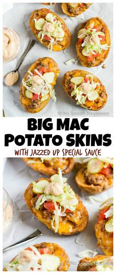 Big Mac Potato Skins with Jazzed Up Special Sauce - Perfect for Game ...