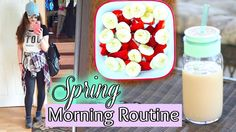 My Spring Morning Routine 2016