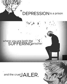 I doubt Kaneki is only depressed. He literally has mental issues, seeing himself talk to himself in his mind (he still is my fav character tho)