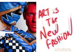 ART IS THE NEW FASHION