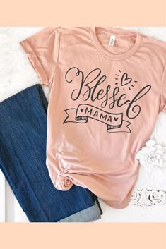 Blessed Mama Tshirt This t-shirt is Made To Order, one by one printed so we can control the quality. Momma Shirts, Mothers Day Shirts, Cute Shirts, Blessed Shirt, Design T Shirt, Cute Tshirt Designs, Vinyl Shirts, Monogram Shirts, Custom T Shirts