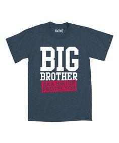 Another great find on #zulily! It's Just Me Heather Blue 'Sister Protector' Tee - Toddler & Boys by It's Just Me #zulilyfinds