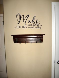 I would put this on my wall....great saying to live by
