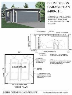 2 Car Flat Roof Garage Plan No 400 1FT By Behm Design 20u0027 X