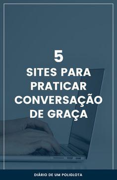 5 sites para praticar conversação de graça | Diário de um Poliglota