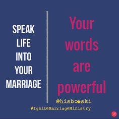 Speak life into your marriage. #love #prayer #marriage #faith #meme #God #quote #wedding #words #life #prayer