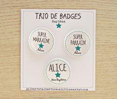 Trio badges parrain/marraine 3,8 cm / Prénom : Pins, badges par gilbertetalbertine