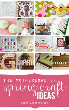 "The ""mother load"" of spring + Easter craft ideas! Over 400 ideas!"