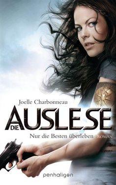 Die Auslese, Nur die Besten überleben (01)- Joelle Charbonneau