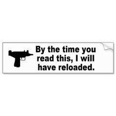 Funny gun slogan bumper sticker