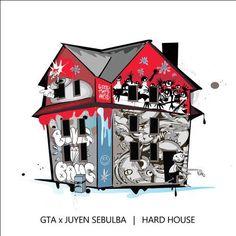 GTA X Juyen Sebulba - Hard House