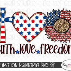 Fourth Of July Decor, Fourth Of July Shirts, 4th Of July Decorations, July 4th, Freedom Love, Let Freedom Ring, Flag Signs, Faith In Love, Cross Designs
