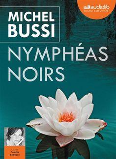 Details pour Nymphéas noirs / Michel Bussi