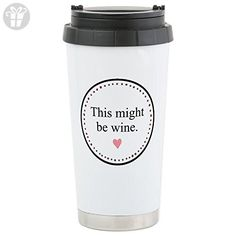 CafePress - This Might Be Wine Travel Mug - Stainless Steel Travel Mug, Insulated 16 oz. Coffee Tumbler (*Amazon Partner-Link)