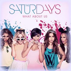 The Saturdays - What About Us Lyrics