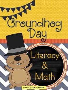 Groundhog Day Literacy and Math Printables 75+ pages Commo