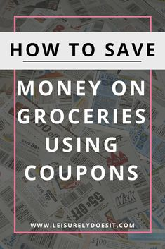 Need some tips for how to start using coupons to save money at the grocery store? Click here for some great ideas for beginners who want to use coupons to reduce their food bill. via @Leisurely Does It