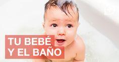 Tu bebé y el baño