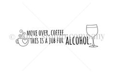 Move Over Coffee--This Is a Job for Alcohol.  Uh oh. Sounds serious  .  .  .