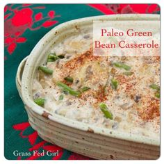 Try my awesome recipe for grain, dairy and egg free Green Bean Casserole! You...